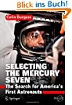 Selecting the Mercury Seven: The Sear...