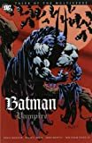 Tales of the Multiverse: Batman: Vampire: Batman: Vampire (1845766458) by Moench, Doug
