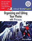 Organizing and Editing Your Photos with Picasa: Visual QuickProject Guide