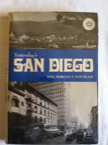 Yesterday's San Diego (Seemann's Historic Cities Series ; No. 21)