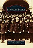 img - for Syracuse Police (Images of America) (Images of America (Arcadia Publishing)) book / textbook / text book