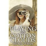 Playing on Cotton Cloudsby Michela O'Brien