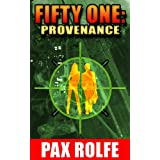 Fifty One: Provenance ~ Pax Rolfe