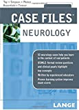 Case Files Neurology (LANGE Case Files)