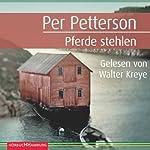 Pferde stehlen   Per Petterson