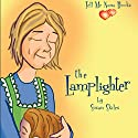 The Lamplighter Audiobook by Susan Skiles Narrated by Melissa Madole