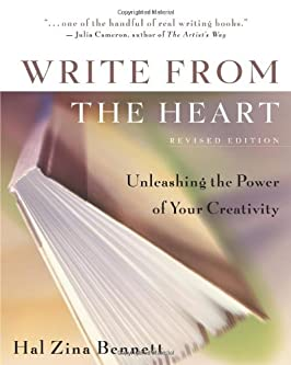 Write from the Heart : Unleashing the Power of Your Creativity