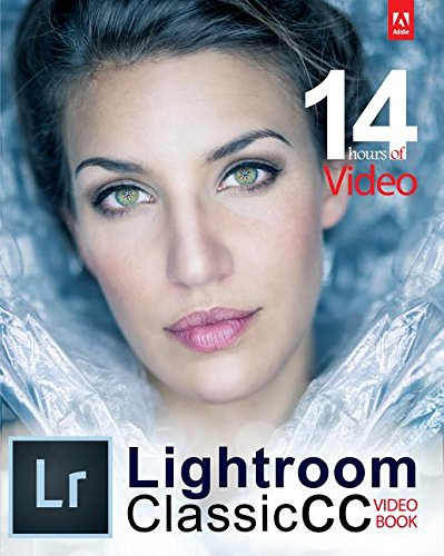 Adobe Lightroom Classic CC Video Book [Tony Northrup] (Tapa Blanda)