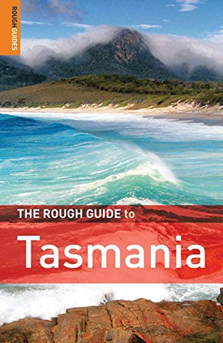 The Rough Guide to Tasmania 1 (Rough Guide Travel Guides)