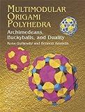 Multimodular Origami Polyhedra (Dover Origami Papercraft)