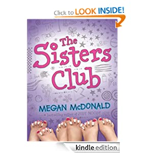 Kindle Book Bargains: The Sisters Club, by Megan McDonald. Publisher: Candlewick (March 22, 2011)
