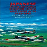 img - for Japanese Naval Air Force Fighter Units and Their Aces, 1932-1945 book / textbook / text book