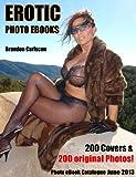 Erotic Ebook Catalogue  200  Covers & 200 Photos: Brandon Carlscon Erotik & Fetish eBook Programm (German Edition)
