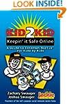 Kid2Kid, Keepin' it Safe Online (Kid2...