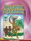 Pregnant Pregnancy