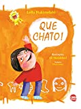 img - for Que chato! (Portuguese Edition) book / textbook / text book