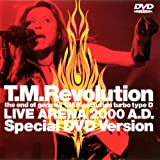 the end of genesis T.M.R.evolution turbo typeD-LIVE ARENA2000 A.D.-Special DVD Version