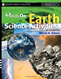 img - for Hands-On Earth Science Activities For Grades K-6 (J-B Ed: Hands On) book / textbook / text book