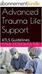 Advanced Trauma Life Support: ATLS Gu...