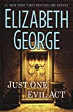 Just One Evil Act: A Lynley Novel (Inspector Lynley)