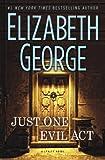 Just One Evil Act: A Lynley Novel (Inspector Lynley)