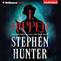I, Ripper Audiobook by Stephen Hunter Narrated by Michael Page