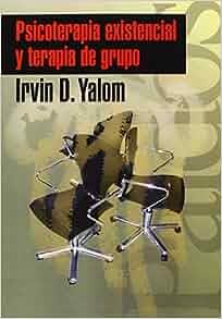 Psicoterapia existencial irvin yalom