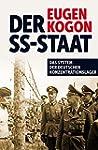 Der SS-Staat: Das System der deutsche...