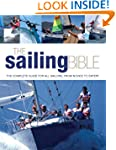The Sailing Bible: The Complete Guide...
