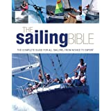 The Sailing Bible: The Complete Guide for All Sailors, from Novice to Expertby Jeremy Evans