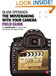 Moviemaking with your Camera Field Gu...