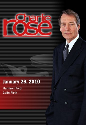 Charlie Rose - Harrison Ford / Colin Firth (January 26, 2010) [DVD] [NTSC]