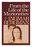 From the Life of the Marionettes (0394739701) by Ingmar Bergman