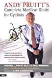 img - for Andy Pruitt's Complete Medical Guide for Cyclists book / textbook / text book