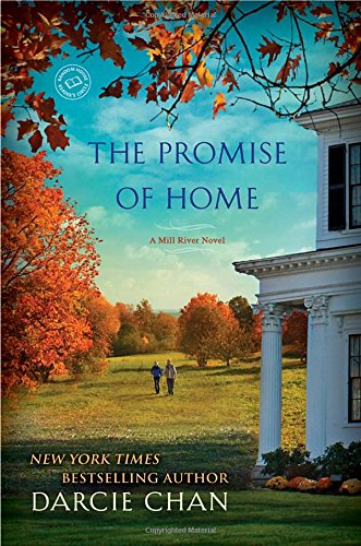 Image of The Promise of Home: A Mill River Novel