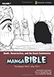 img - for Manga Bible, Vol. 7: Death, Resurrection, and the Great Commission (The Gospel, Part 2; Acts, Part 1) book / textbook / text book