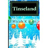 Tinseland: Christopher's Christmas Adventure ~ Micah K Hart