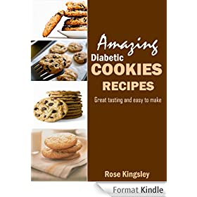 Amazing Diabetic Cookie Recipes: Delicious Great tasting and easy to make gluten free (English Edition)