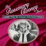 The Rosemary Clooney Show Rosemary Clooney
