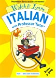 Watch & Learn Italian With Professor Toto Eric goes to School (Italian Edition)