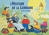 echange, troc R. /Reato, V. Bastien - Histoire de la lorraine racontee aux enfants