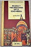 img - for Iglesia y vida religiosa en la edad media book / textbook / text book