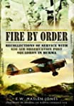Fire by Order: Recollections of Servi...