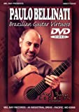 Paulo Bellinati Brazilian Guitar Virtuoso [DVD] [Import]