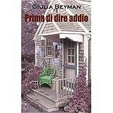 Prima di dire addio (Nora Cooper Mysteries)di Giulia Beyman