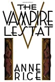 The Vampire Lestat (0394534433) by Anne Rice