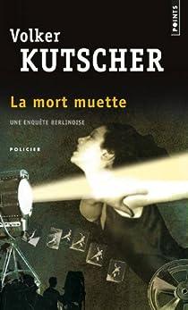 La mort muette par Kutscher