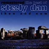 Best Of: Then & Now by Steely Dan (1993-08-02)