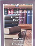 Legal Research Guide: Patterns and Practice