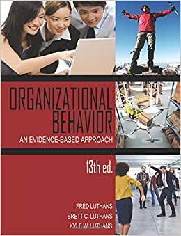 Organizational Behavior: An Evidence-Based Approach, 13th Ed.